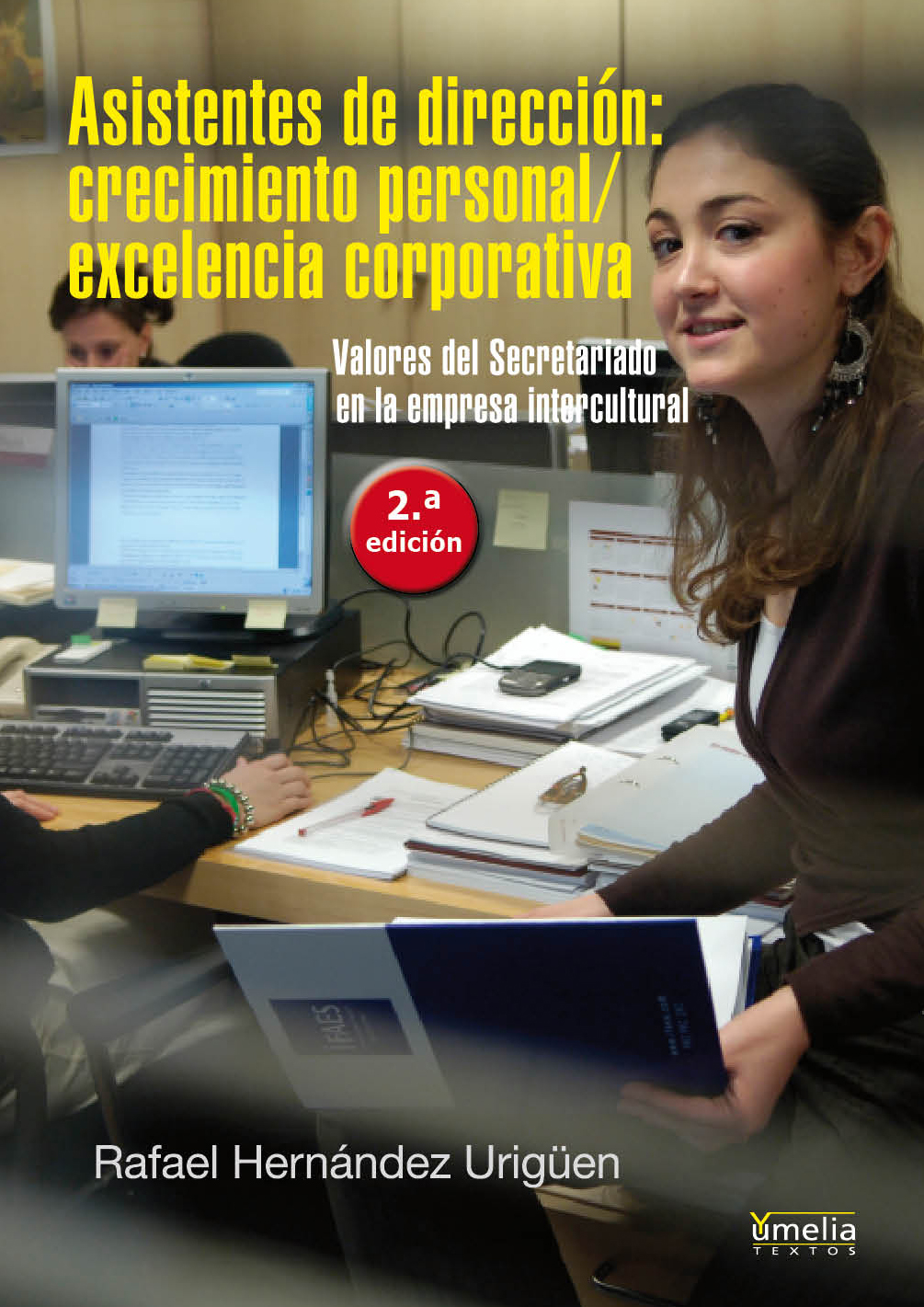 Asistentes de dirección: Crecimiento personal / Excelencia corporativa