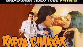 BAD-E-SABA Presents - Best Entertaining Movie Rafoo Chakkar 1975