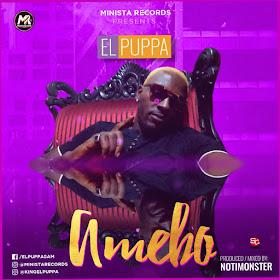 MUSIC: EL-Puppa – Amebo