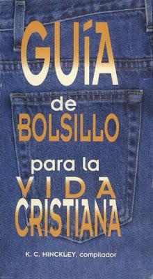 K. C. Hinkley-Guía De Bolsillo Para La Vida Cristiana-