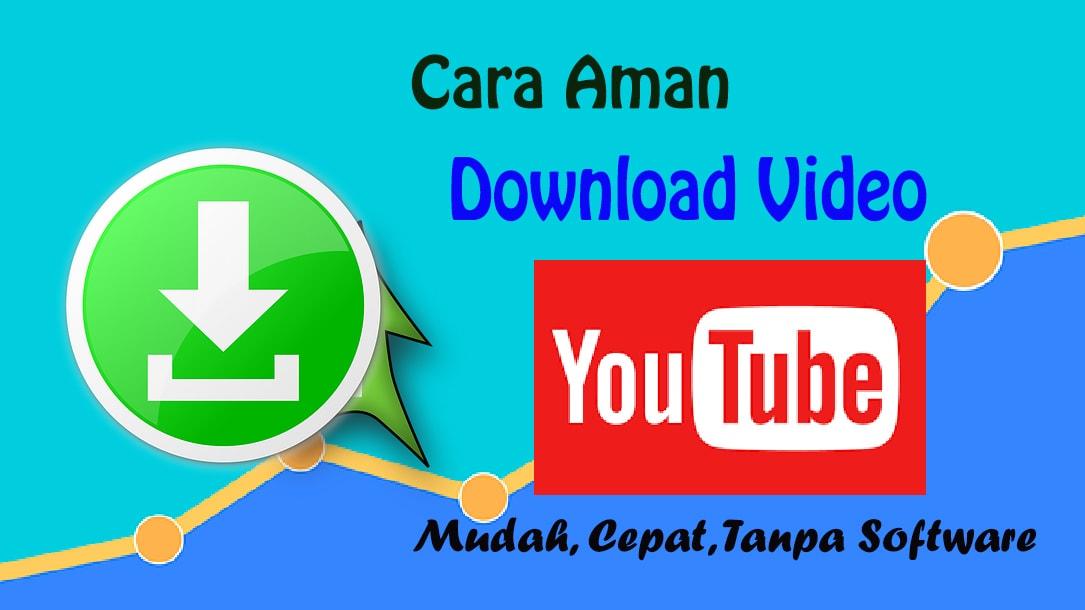 Inilah Cara Aman Download Video Youtube Dengan Mudah Sinar Blogging