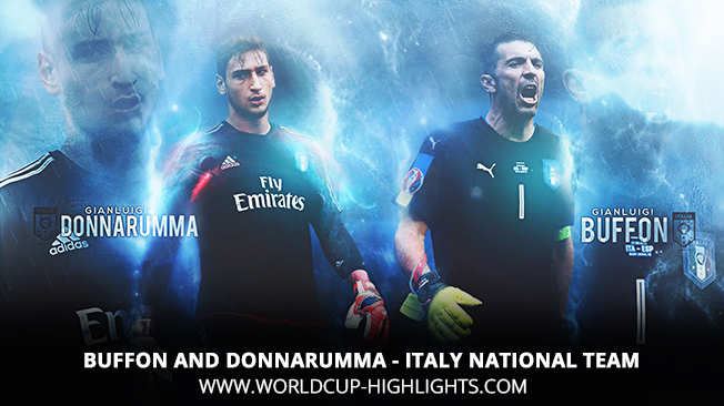 Buffon and Donnarumma - Italy National Team