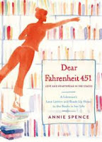 Dear Fahrenheit 451, by Annie Spence book cover and review