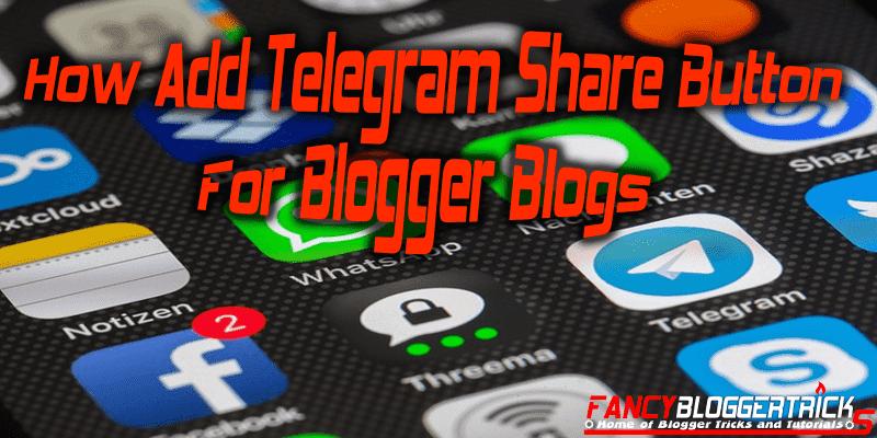 How Add Telegram Share Button For Blogger Blogs