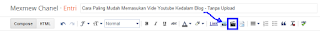 Cara Paling Mudah Memasukan Video Youtube Kedalam Blog - Tanpa Upload