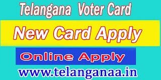 Telangana New Voter Card Online Apply TS Voter ID Online Status Voter ID Online Correction Voter ID Transfer