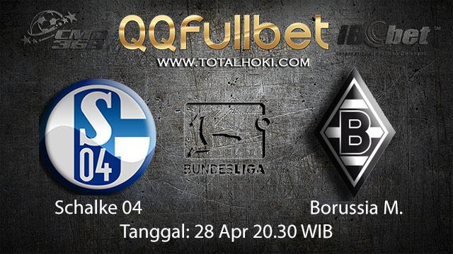 BOLA88 - PREDIKSI TARUHAN BOLA SCHALKE 04 VS BORUSSIA MONCHENGLADBACH 28 APRIL 2018 ( GERMAN BUNDESLIGA )