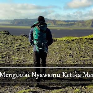 Kata Kata Mutiara Untuk Pendaki Gunung Sejati