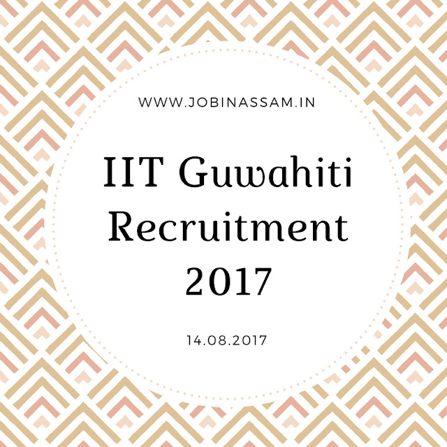 IIT Guwahati Recruitment 2017: 01 Junior Research Fellow