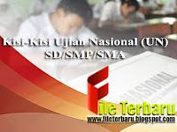 Download Kisi-Kisi USBN dan UN Tahun Pelajaran 2017/2018 Lengkap Jenjang SD SMP SMA