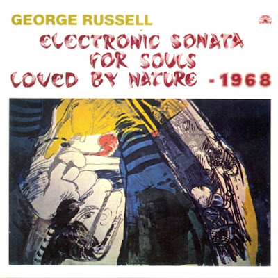 George Russell - Electronic Sonata For Souls Loved By Nature (1969)