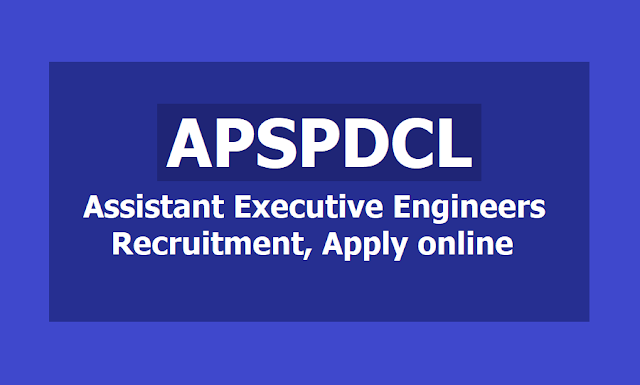 APSPDCL AEE Assistant Executive Engineers Recruitment 2019, Apply online till April 25