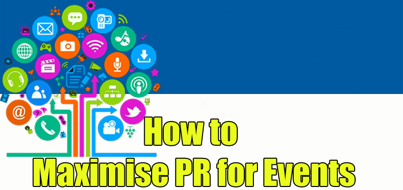 How to Maximise PR for Events