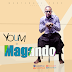 New music: Youm- Magando