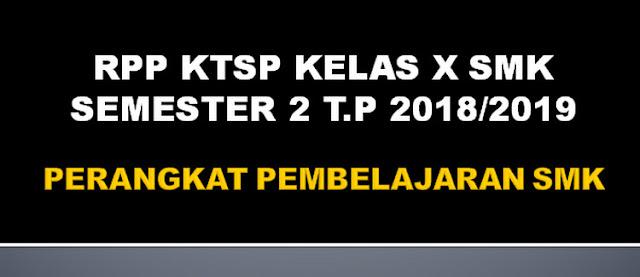 Unduh RPP KTSP Kelas XI SMK Semester 2 T.P 2018/2019