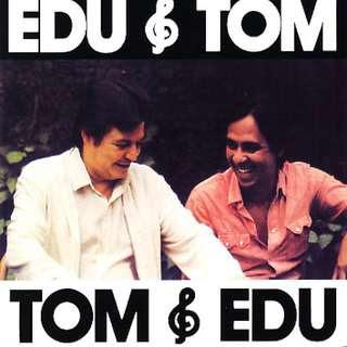 discografia  Jobim Edu e Tom