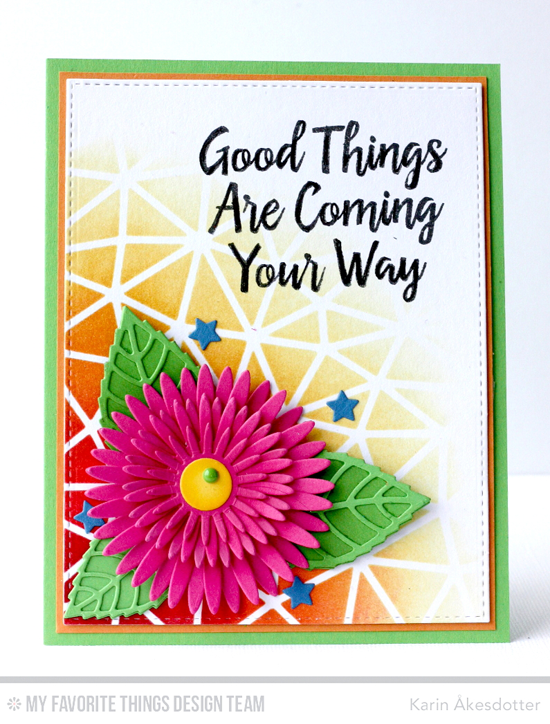 Good Things Card by Karin Åkesdotter featuring Encouraging Words stamp set, Gerbera Daisy and Layered Leaves Die-namics, and Abstract Stencil #mftstamps