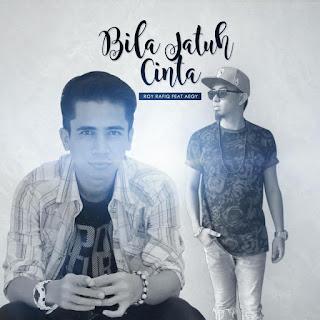 Roy Rafiq - Bila Jatuh Cinta (feat. Aegy) MP3