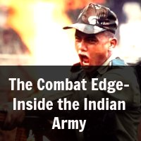 The Combat Edge-Inside the Indian Army