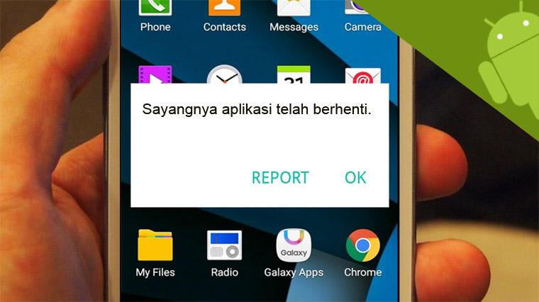 """Cara mengatasi """"Sayangnya aplikasi telah berhenti"""" di Android"""