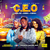 DOWNLOAD MP3: Ochalajay x Atinuke x Slimcase - CEO