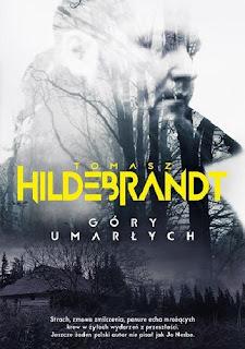 Góry umarłych - Tomasz Hildebrandt