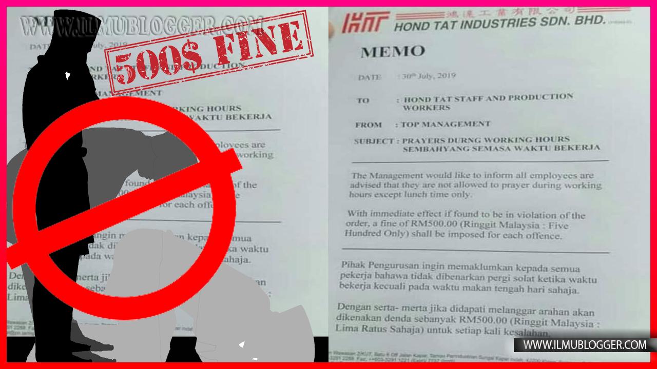 Syarikat Larang Pekerja Islam Sembahyang Dan Di RM500 Dengan Serta Merta Jika Melakukan Solat?