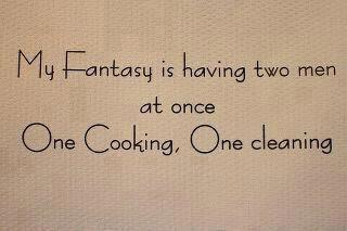 jjbjorkman.blogspot.com My fantasy is having two  men at once, one cooking, one cleaning