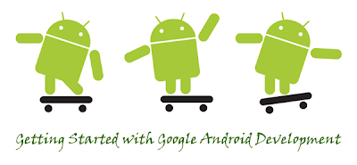 Getting Started with Google Android Development