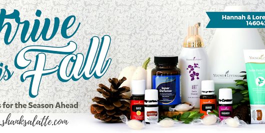 Thrive with Young Living this Fall!