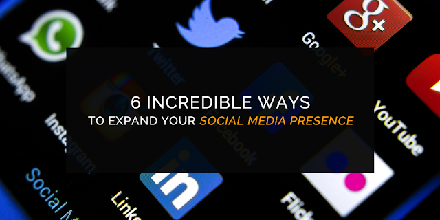 6 Incredible Ways to Expand your Social Media Presence TricksUniversity