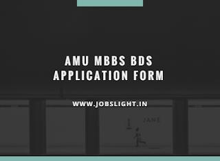 AMU MBBS BDS Application Form 2017