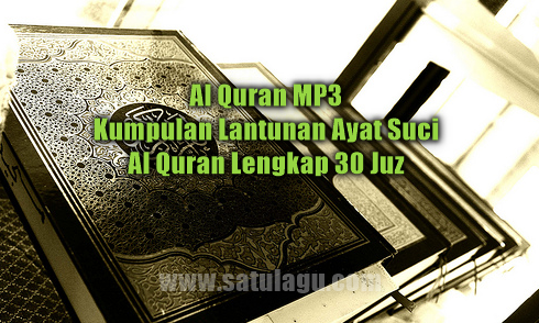 Download Al Quran Mp3 Terlengkap 30 Juz Full Offline Gratis,al quran mp3 dan terjemahan, free download mp3 alquran lengkap, download alquran mp3 full, download mp3 alquran merdu,