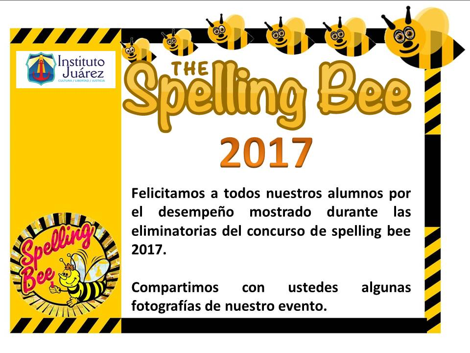 Instituto ju rez 2 primaria concurso de spelling bee 2017 for Spelling bee invitation template