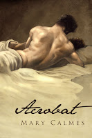 Guest Review: Acrobat by Mary Calmes