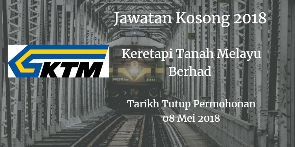 Jawatan Kosong KTMB 08 Mei 2018