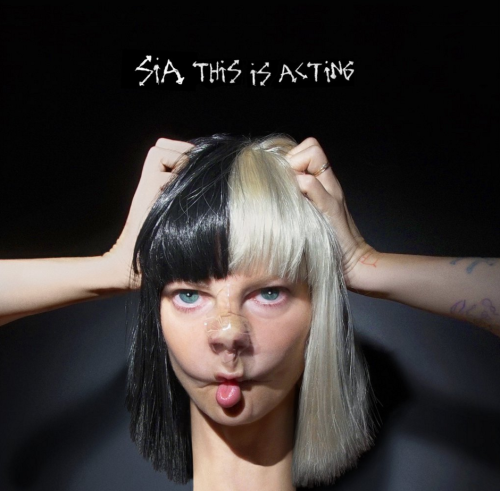 NEWS: SIA ANNOUNCES NEW ALBUM 'THIS IS ACTING'