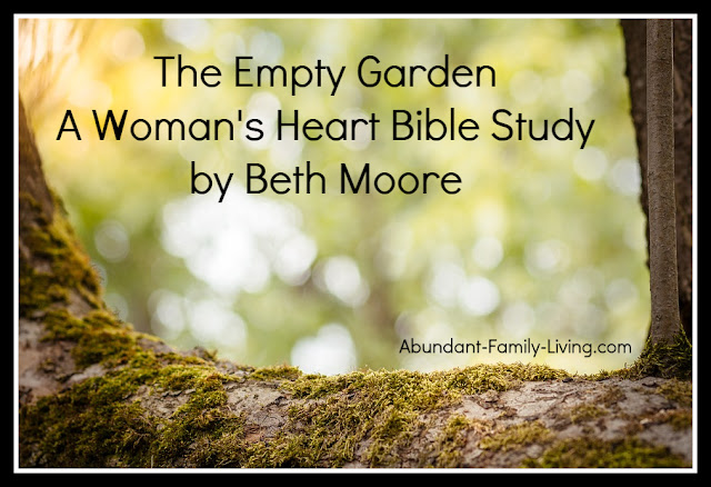 https://www.abundant-family-living.com/2016/01/the-empty-garden-womans-heart-bible.html#.W9ZlNOJRfIU