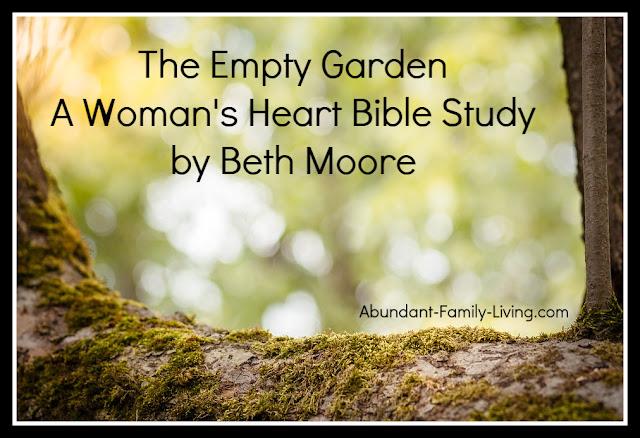 https://www.abundant-family-living.com/2016/01/the-empty-garden-womans-heart-bible.html#.W9ZlNOJRfIU