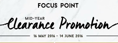 Focus Point Mid Year Clearance Promotion