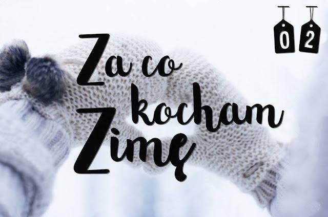 ❄ 2 Za co kocham zimę? 5 ulubionych ♥ | Blogmas ❄