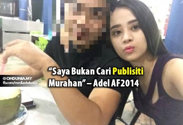 """""""Saya Bukan Cari Publisiti Murahan"""" – Adel AF2014"""