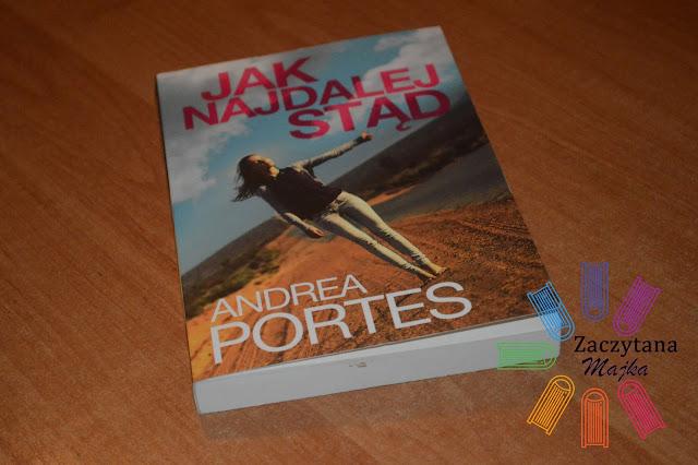 """Recenzja #96 - Andrea Portes """"Jak najdalej stąd"""""""