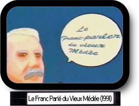 Le franc parlé du vieux Médée: La charrue devant les boeufs (1991)