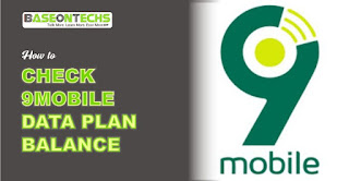 How To Check 9mobile Data Balance (New Guide)