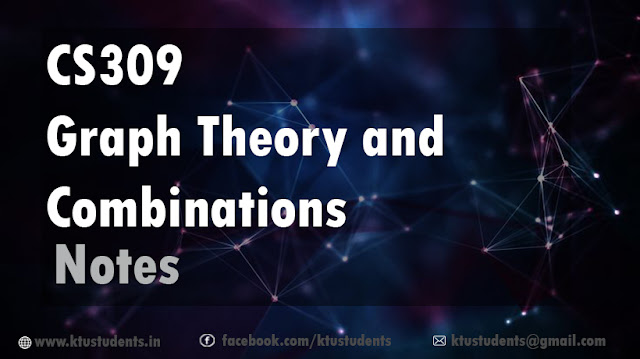 CS309 GRAPH THEORY AND COMBINATIONS