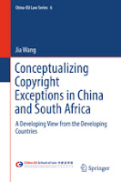 Book review: Conceptualizing Copyright Exceptions in China and South Africa