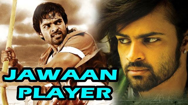 Jawan Player (2017) Hindi Dubbed Movie Sai Dharam & Regina Cassandra