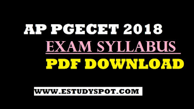 AP PGECET 2018 EXAM SYLLABUS FOR ALL STREAMS