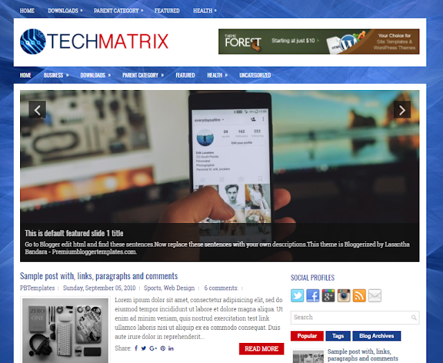 Columns Blogger Template amongst a Right Sidebar together with  Free Download TechMatrix Blogger Template